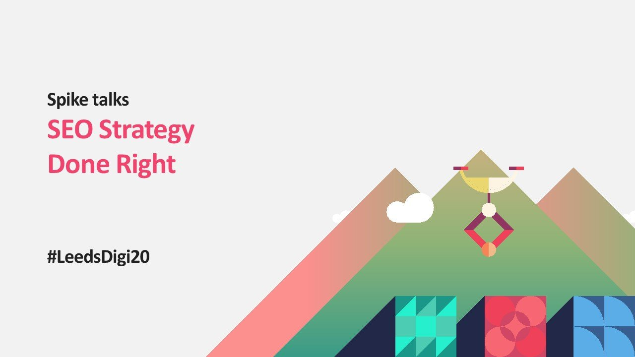 Spike Webinar: SEO Strategy Done Right